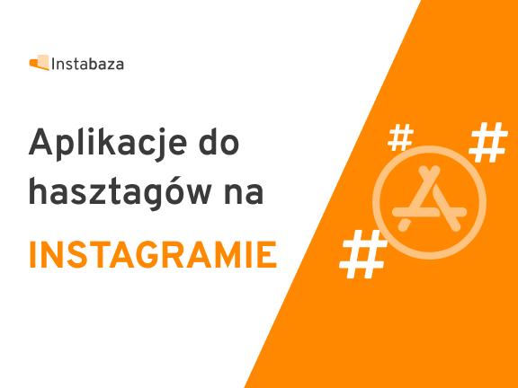 Aplikacje do hashtagów na Instagramie