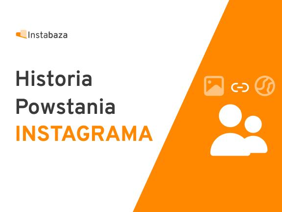 Historia Poswstania Instagrama