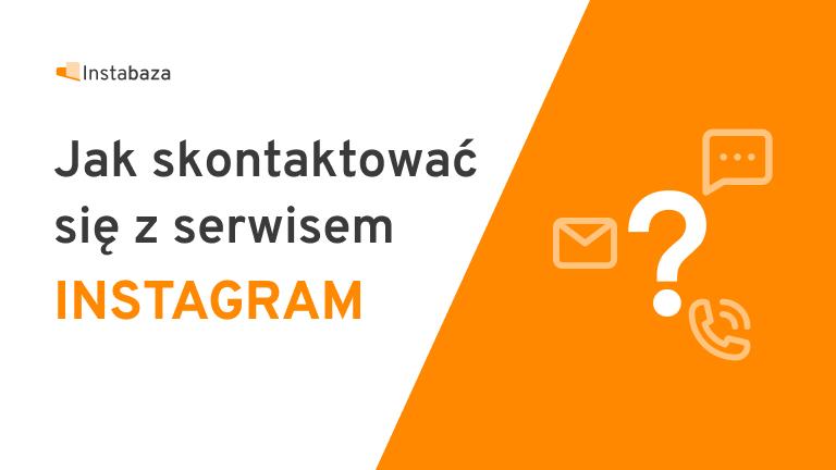 Jak skontaktować się z Instagramem