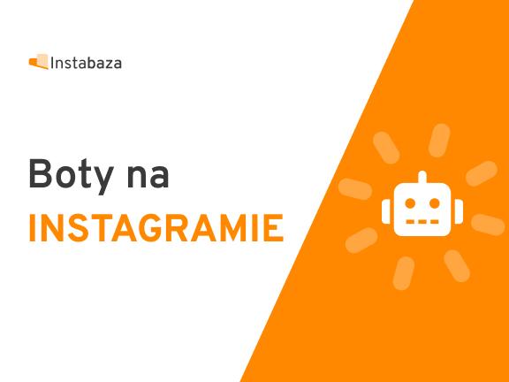 Boty na Instagramie bot