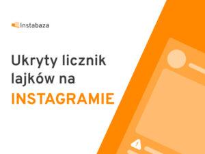 Instagram ukrywa lajki
