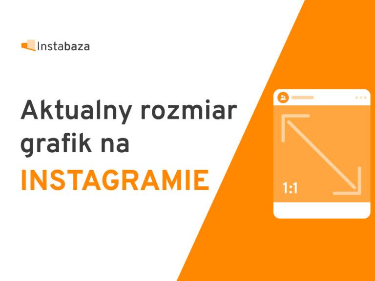 Rozmiar grafik na Instagramie