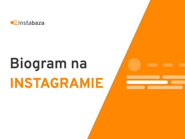 Jak zrobić dobry biogram na Instagramie