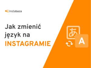 Jak zmienić język Instagram