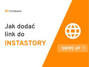 Jak dodać link na InstaStory