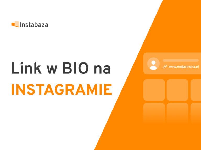 Link w BIO Instagram